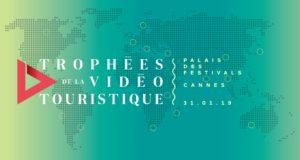 Les candidatures pour les Trophées de la Vidéo Touristique 2019 sont ouvertes !