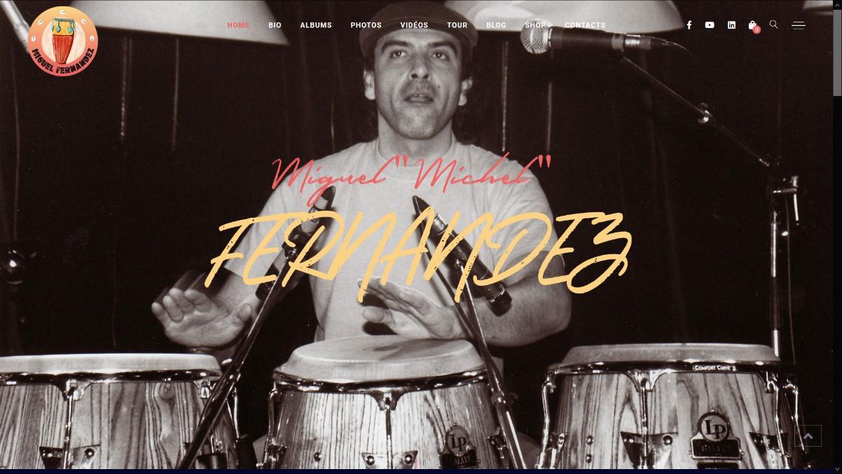 Création du site web du batteur & percussionniste Miguel Fernandez